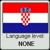 Croatian language level NONE by TheFlagandAnthemGuy