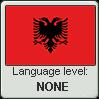 Albanian language level NONE by TheFlagandAnthemGuy