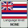 Hawaiian language level NONE by TheFlagandAnthemGuy