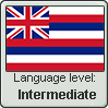 Hawaiian language level INTERMEDIATE by TheFlagandAnthemGuy