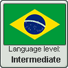 Brazilian Portuguese language level INTERMEDIATE by TheFlagandAnthemGuy