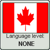 Canadian English language level NONE by TheFlagandAnthemGuy