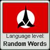 Klingon language level RANDOM WORDS by TheFlagandAnthemGuy