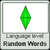 THE SIMS language level RANDOM WORDS by TheFlagandAnthemGuy