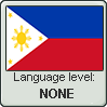 Filipino language level NONE by TheFlagandAnthemGuy