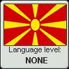 Macedonian language level NONE by TheFlagandAnthemGuy