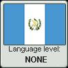 Guatemalan Spanish language level NONE by TheFlagandAnthemGuy