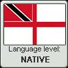 Trinidadian English language level NATIVE by TheFlagandAnthemGuy