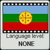 Mapuche language level NONE by TheFlagandAnthemGuy