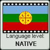 Mapuche language level NATIVE by TheFlagandAnthemGuy