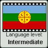 Mapuche language level INTERMEDIATE by TheFlagandAnthemGuy