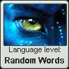 Na'vi language level RANDOM WORDS by TheFlagandAnthemGuy