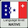 Swiss French language level NATIVE by TheFlagandAnthemGuy