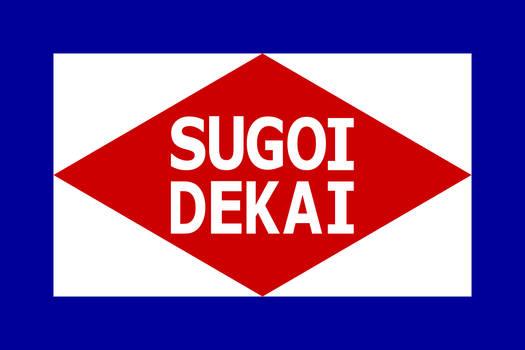Sugoi Dekai fanservice flag variant 2