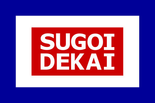 Sugoi Dekai fanservice flag variant 3