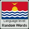 GILBERTESE language level RANDOM WORDS