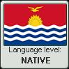 GILBERTESE language level NATIVE