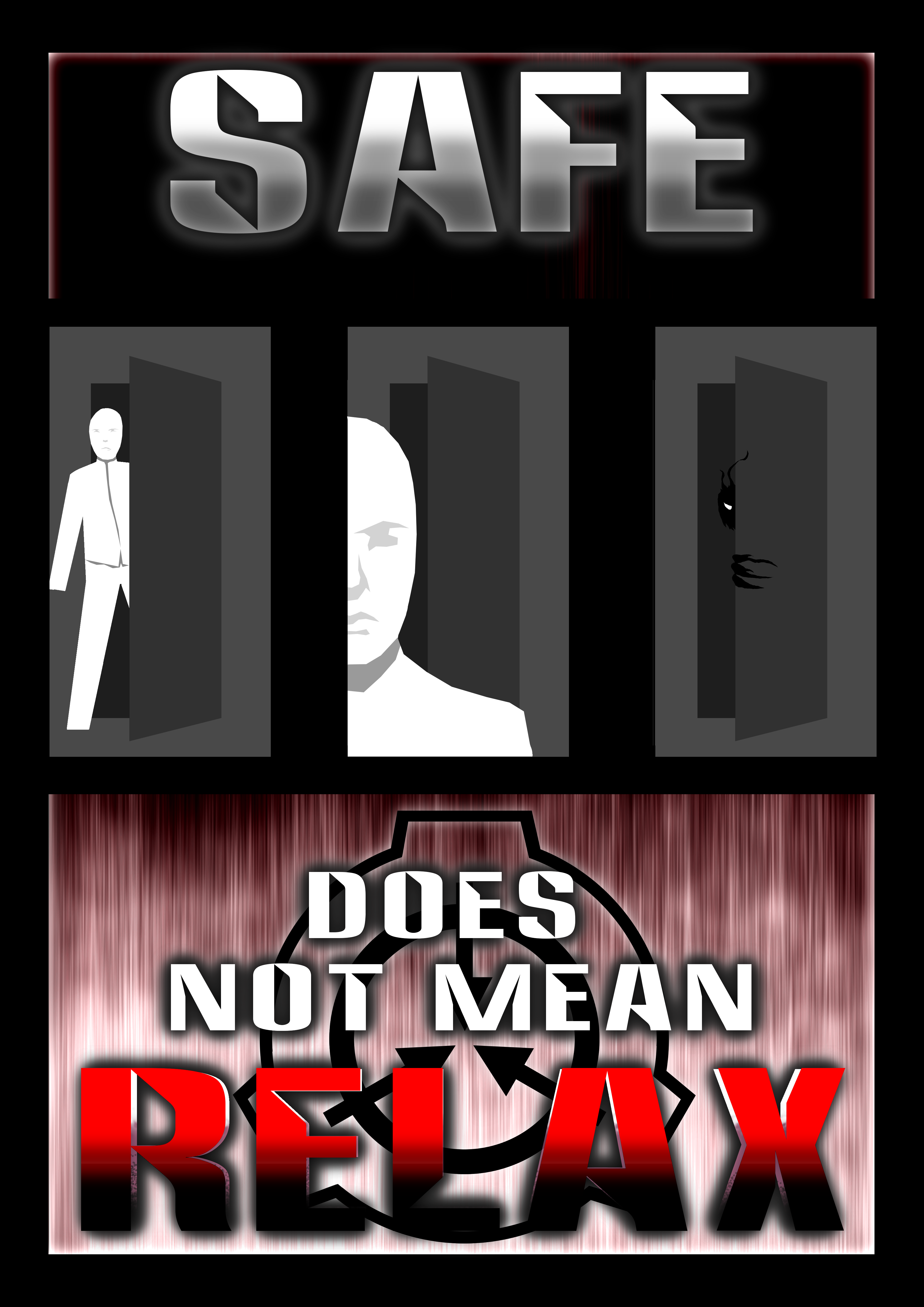 scp_poster___safe_does_not_mean_relax_by_marquiswyld-dauqcrk.png