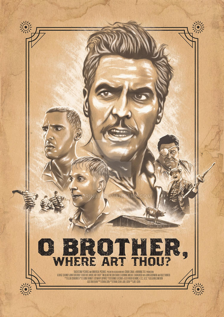 O Brother, Where Art Thou? Alternative Poster by sorin88