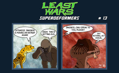 SUPERDEFORMERS - Least Wars # 13 To crunch RATNAP by ShadowSpit