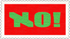 NO! (stamp) by hormonours