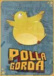 la Polla Gorda