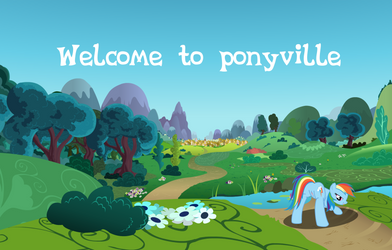 Welcome to ponyville by FillyPinkamina