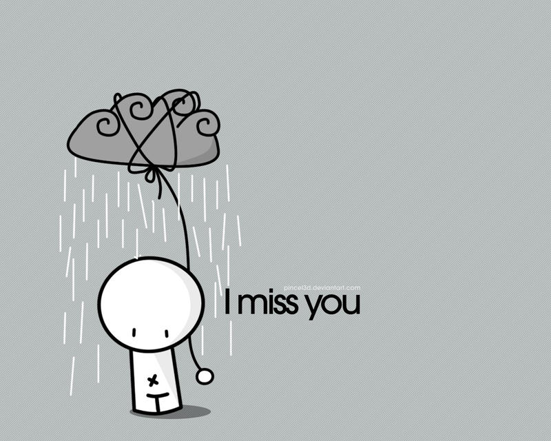 I miss... - Wallpaper