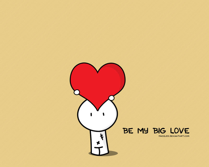 Be My Big Love By Pincel3d On Deviantart