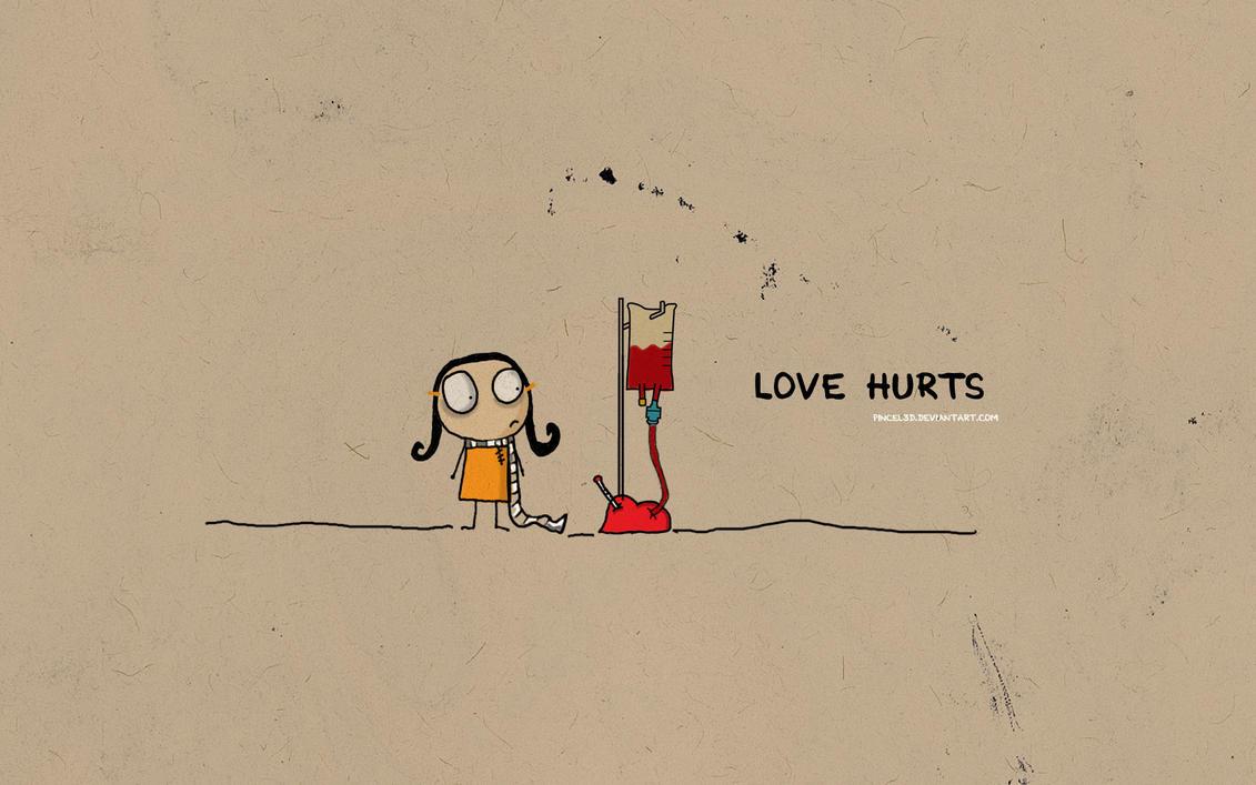 love hurts - wallpaperpincel3d on deviantart