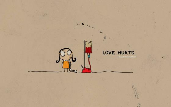 Love hurts - Wallpaper