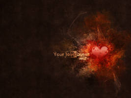 Your love burns by pincel3d