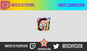 EMOTE COMMISSION- ItsTina by Techycutie