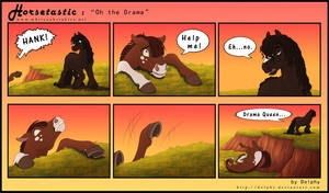 Horsetastic - Oh the Drama