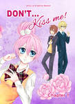 Don't...Kiss me Cover Chapter 1 by jennylizmanga