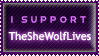 I Support TheSheWolfLives Stamp - REQUESTED by el-Jimmeister