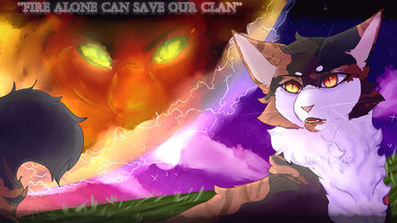 Fire Alone Can Save Our Clan by SheepySiba