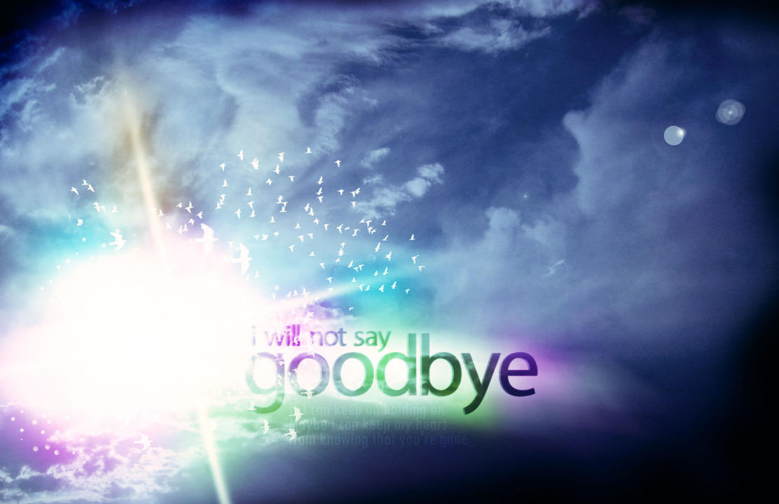 Goodbye by Siren2k4