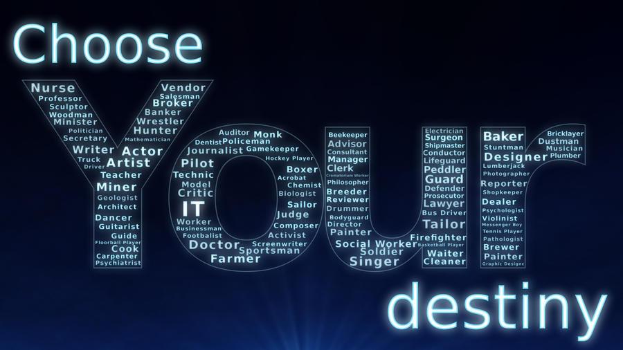 Choose Our Own Destiny Quotes