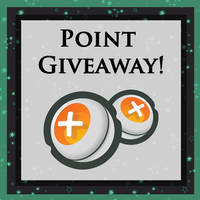 500 Points Giveaway! [CLOSED!]