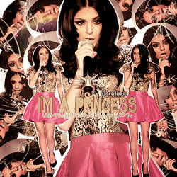 +I'm a princess - Cher Lloyd blend.
