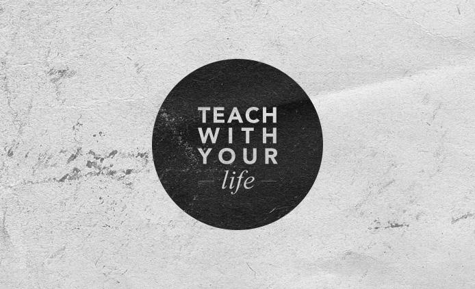 Teach With Your Life by Bugx0r