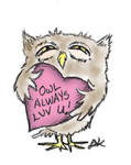 Owl be your Valentine! by LeeAnneKortus