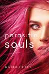 Parasitic Souls by Kater Cheek