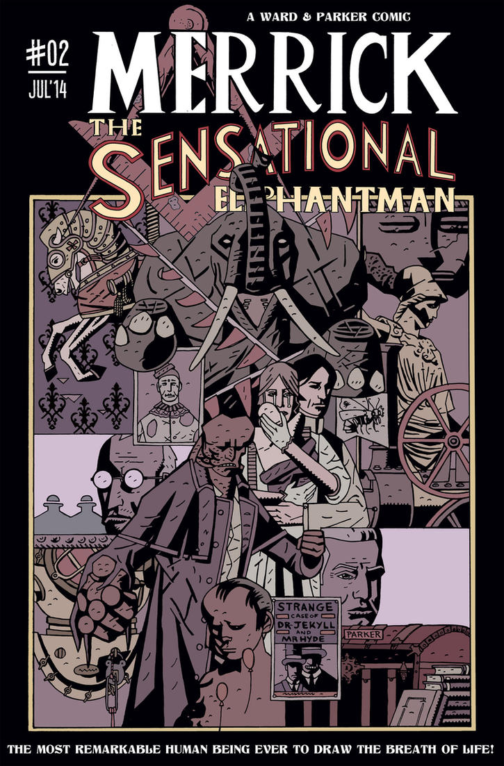 MERRICK THE SENSATIONAL ELEPHANTMAN #2 COVER by future-parker