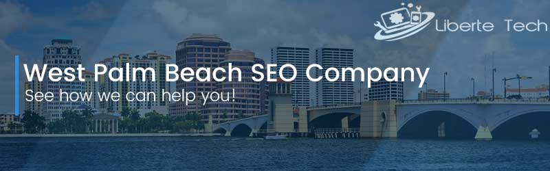 Seo Company in West Palm Beach by libertetech