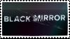 Black Mirror Stamp by gillcat
