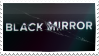 Black Mirror Stamp by gillcat