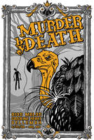 Murder by Death by incrediblejeremy