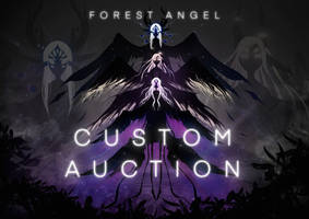 CLOSED | CUSTOM AUCTION | FOREST ANGEL EDITION by abyssalbladee
